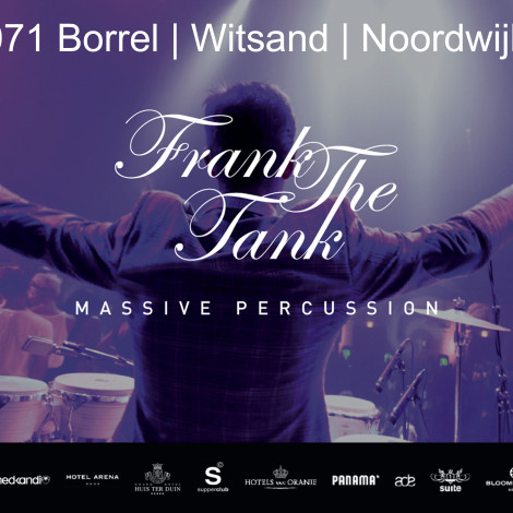 Frank the Tank @071 Borrel