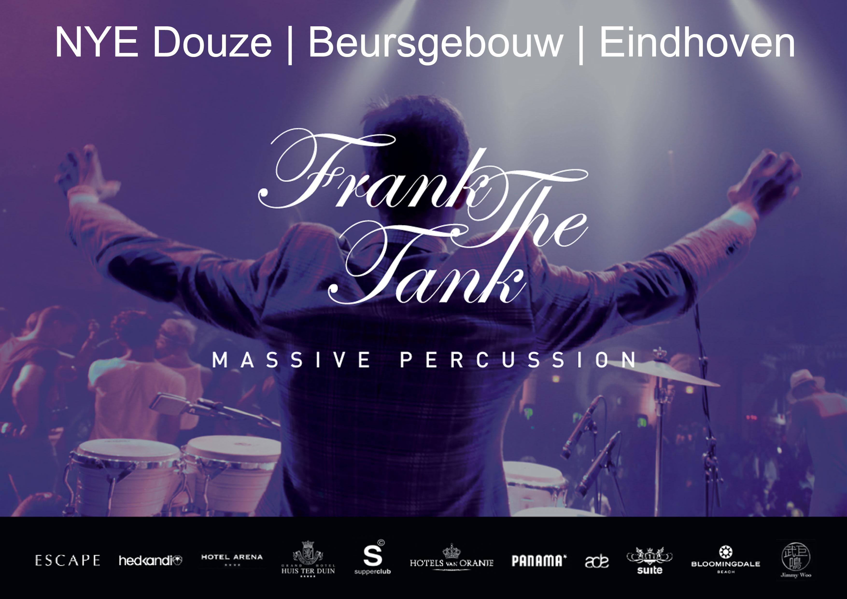 Frank the Tank @NYE Douze