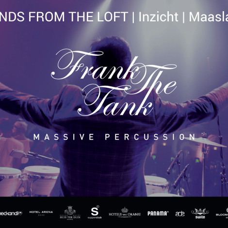 Frank the Tank with SOUNDS FROM THE LOFT